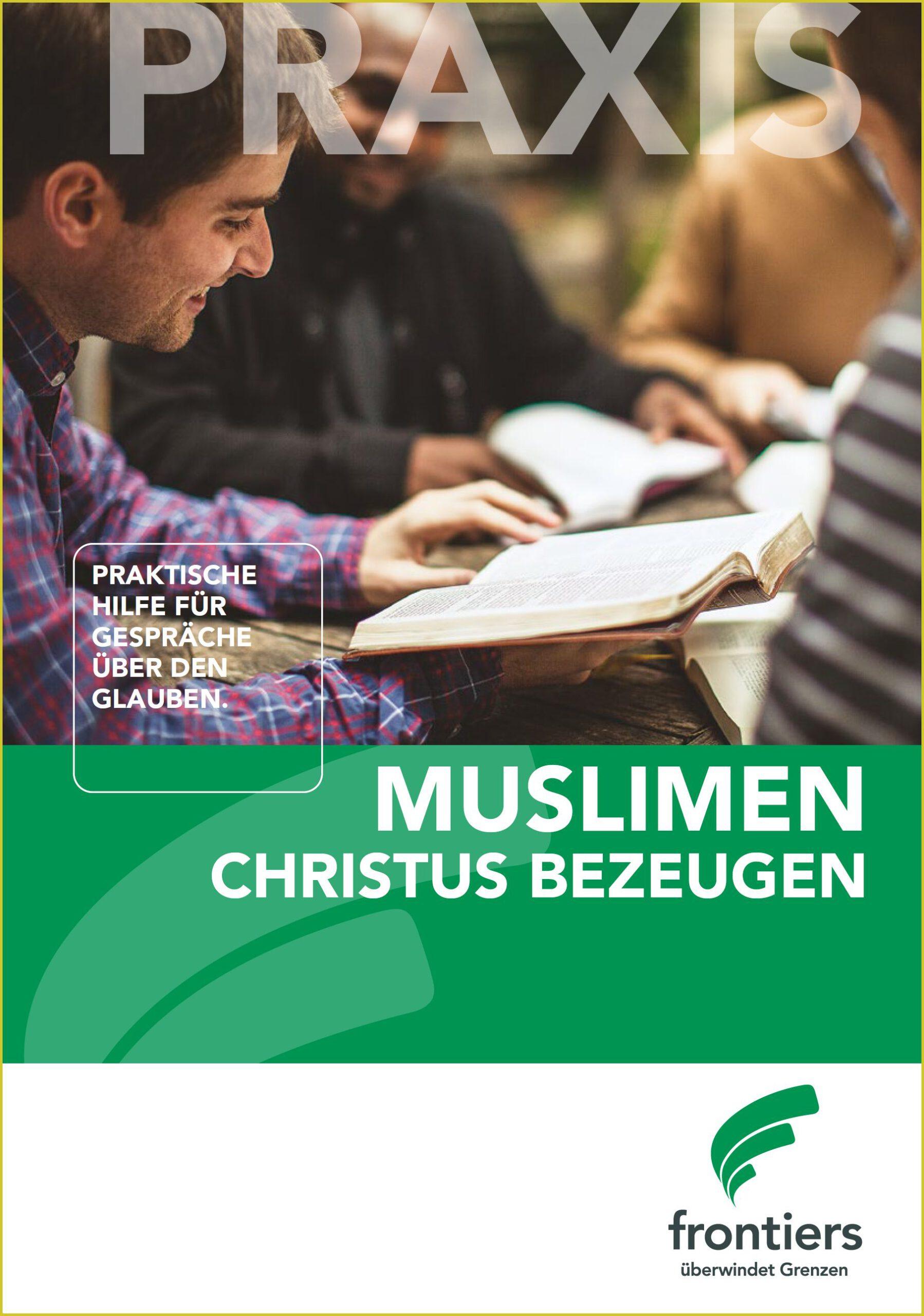 Muslimen Christus bezeugen - wichtigste Infos/Fakten über dem Islam